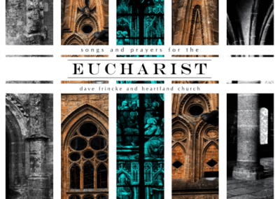 Songs and Prayers for the Eucharist